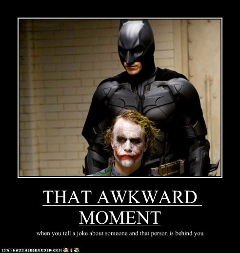 batman,christian bale,heath ledger,joke,joker,right behind you,that awkward moment