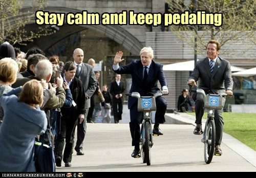 Stay calm and keep pedaling