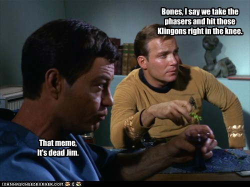 arrow in the knee,Captain Kirk,DeForest Kelley,its-dead,klingons,McCoy,meme,phasers,Shatnerday,Star Trek,William Shatner