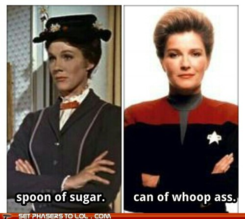 best of the week,can of whoopass,captain janeway,kate mulgrew,mary poppins,Star Trek,sugar,tactics