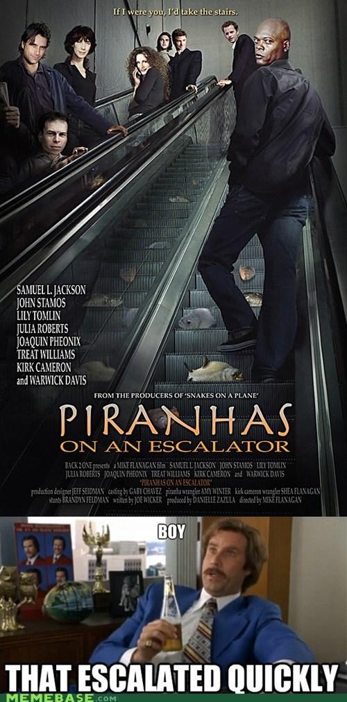 anchorman escalation escalator Memes pirahnas snakes on a plane - 6436606720