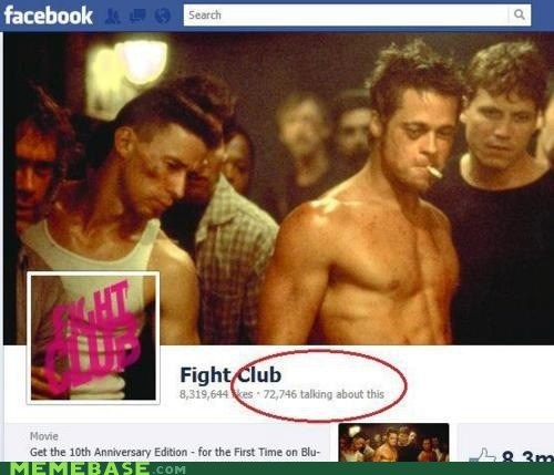facebook fight club first rule Memes talking - 6437396992
