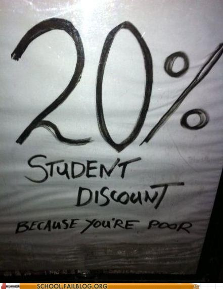 because your poor doesn't matter had discou doesnt-matter-had-discount starving students student discount - 6437664512