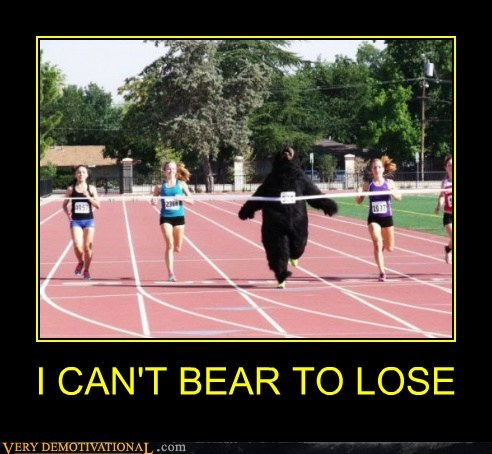 I CAN'T BEAR TO LOSE
