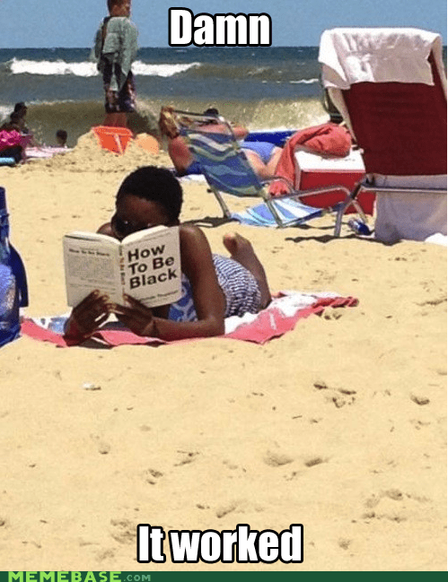 books,cant-tell-if-racist,how to be black,Memes