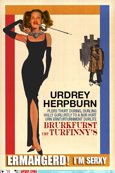 Audrey Hepburn best of week breakfast-at-tiffanys derp Ermahgerd movie poster - 6438976768