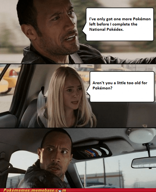 One Does Not Simply Get Too Old for Pokémon