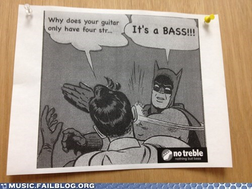 bass batman g rated guitar Music FAILS strings