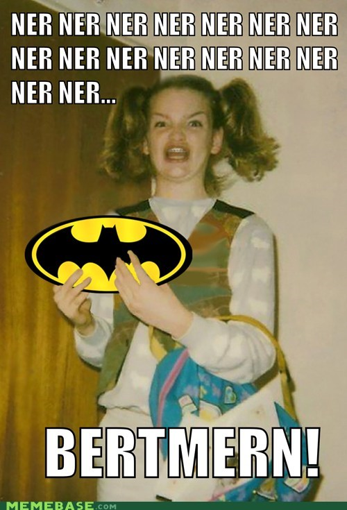 batman best of week derp Ermahgerd Movie na na na the dark night rises - 6441371648
