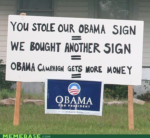 IRL,money,obama,politics,sign