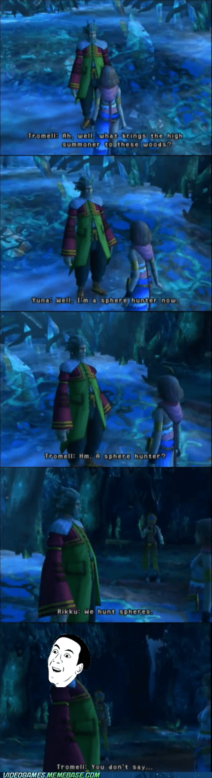 final fantasy,final fantasy X-2,meme,you dont say