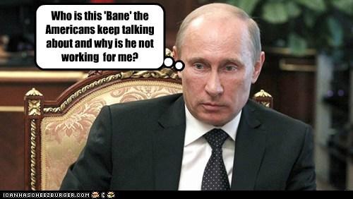 batman political pictures Vladimir Putin - 6442466048