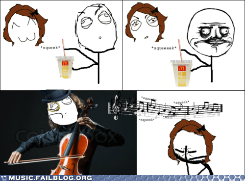 cello,comic,fast food,food,McDonald's,orchestra,rage comic,soda,straw