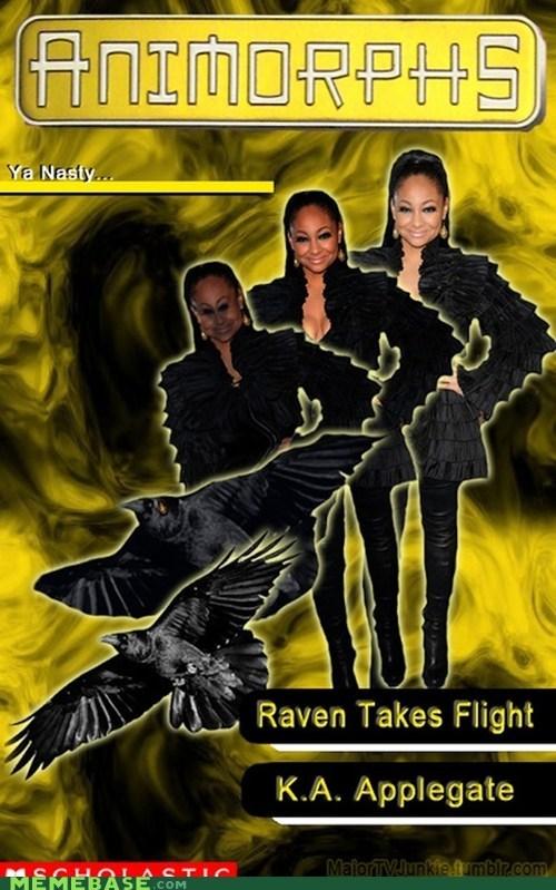 animorphs Memes raven thats so raven ya nastay - 6443542016