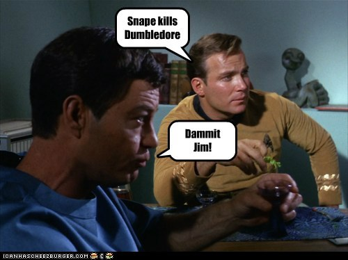 Captain Kirk dammit jim DeForest Kelley dumbledore Harry Potter McCoy Shatnerday snape spoiler Star Trek the original series William Shatner - 6443811072