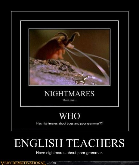 english teacher,grammar,hilarious,nightmare