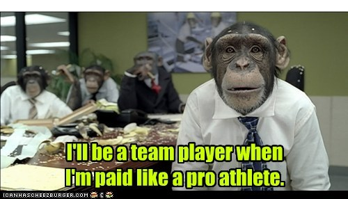 athlete,chimpanzee,corporate,costume,paid,suits,team player