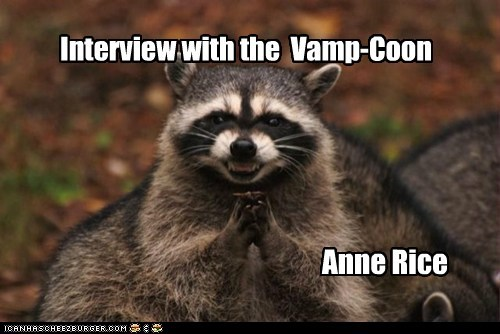 Interview with the Vamp-Coon Anne Rice