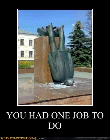 statue,stand up,one job