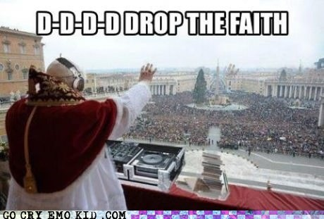 drop the bass,dubstep,pope,vatican city,weird kid