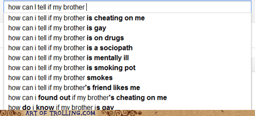 brother,google,inappropriate family love,wtf