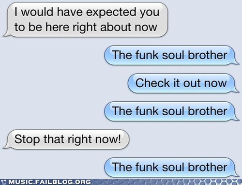 fatboy slim,funk soul brother,text,texting