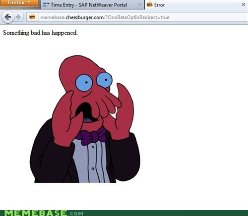 cheezburger memebase something bad has happene something bad has happened Zoidberg - 6450689280