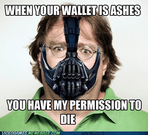 bane,meme,steam,the dark knight rises,valve,wallet,you have my permission to,you have my permission to die