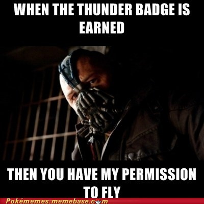 bane,batman,best of week,fly,gym leader,meme,Memes,the dark knight rises,thunder badge