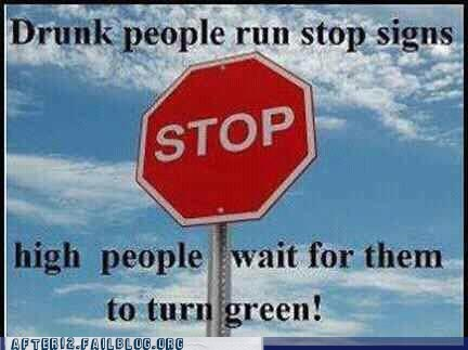 10 guy,blazed,green light,high,red light,stoned,stop sign,stoplight,too high guy