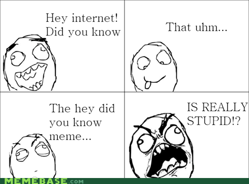 hey girls did you know meme Rage Comics stupid weird kid - 6451417344