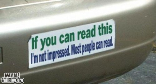 bumper sticker,clever,duh,reading