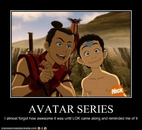 AVATAR SERIES I almost forgot how awesome it was until LOK came along and reminded me of it