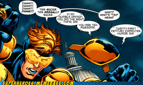 bad humor,booster gold,internet,Straight off the,Straight off the Page