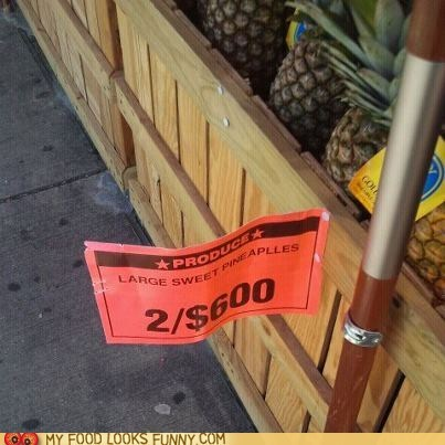expensive pineapple price sign tag
