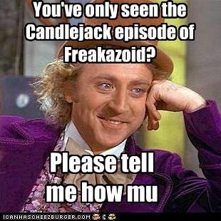 4chan candlejack freakazoid i-dont-get-thi Memes Willy Wonka - 6452952832