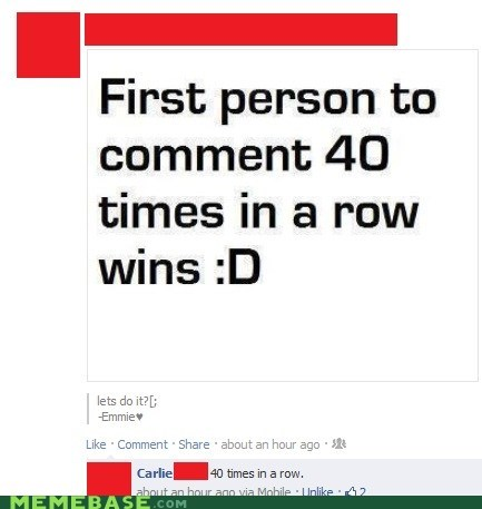 40 times in a row,comment,facebook,FAIL
