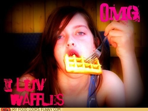 love,waffles,weird