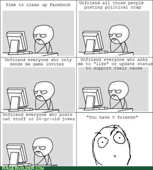 facebook,friends,Rage Comics,unfriend