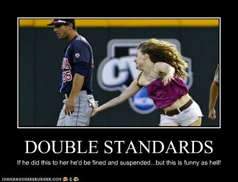 DOUBLE STANDARDS If he did this to her he'd be fined and suspended...but this is funny as hell!