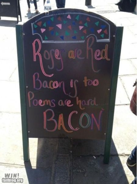 bacon,best of week,chalk sign,g rated,Hall of Fame,poetry,sign,win