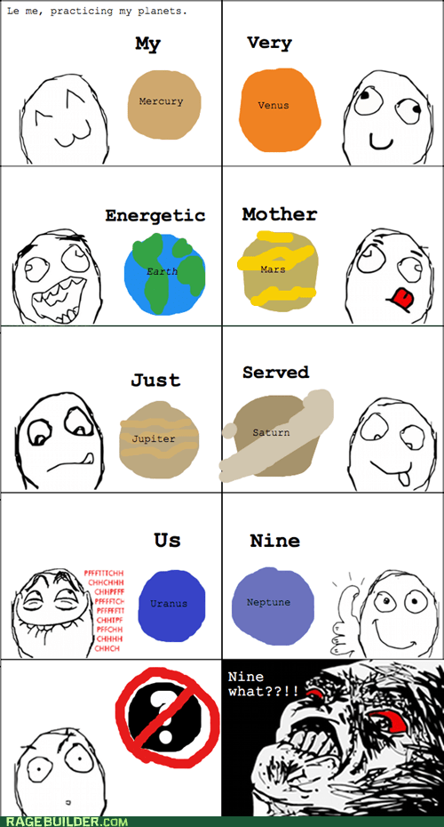 mnemonic,planets,pluto,Rage Comics,raisin rage,science