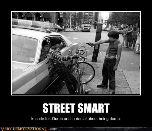 dumb,hilarious,kids,street smart