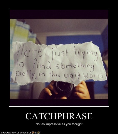 CATCHPHRASE Not as impressive as you thought