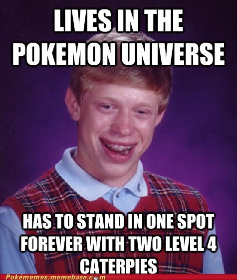 bad luck brian bug catcher meme Memes Pokémon