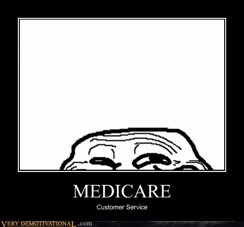 customer hilarious medicare service troll - 6456109568