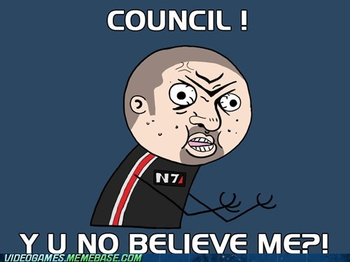 council mass effect meme Y U No Guy - 6456157952