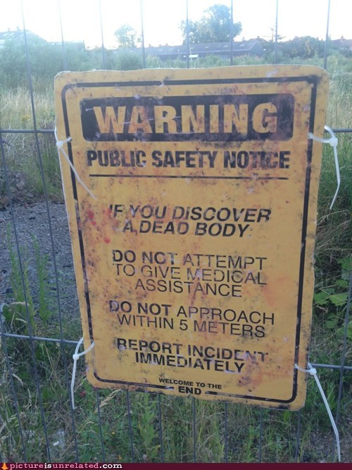 creepy Dead People notice public safety warning wtf - 6456421376