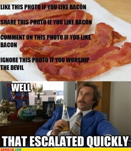 bacon facebook jesus share this tears that escalated quickly the internets - 6456505344