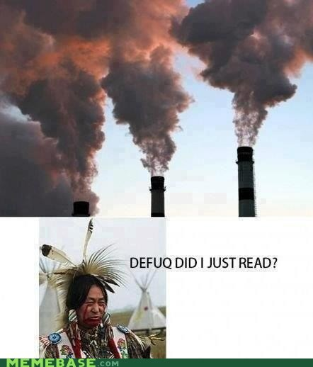 Memes native american pollution Rain Dance - 6456914176